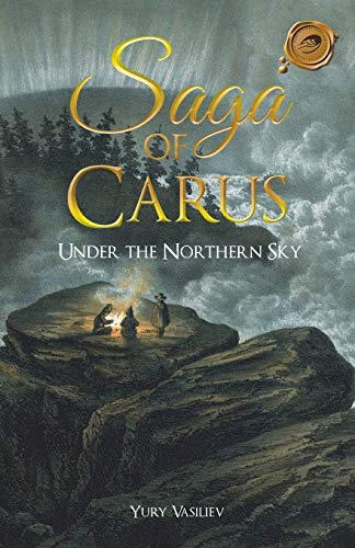Saga of Carus By Yury Vasiliev