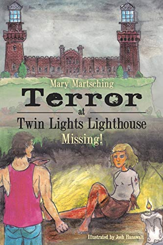 Terror at Twin Lights Lighthouse By Mary Martsching