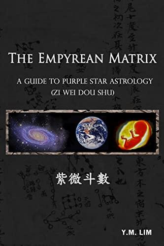 The Empyrean Matrix By Y M Lim