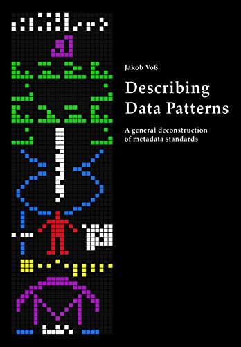 Describing Data Patterns By Jakob Voss