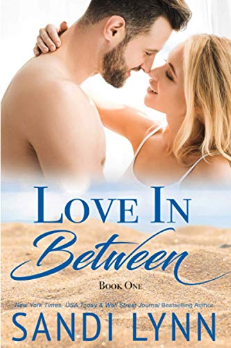 Love in Between By Sandi Lynn