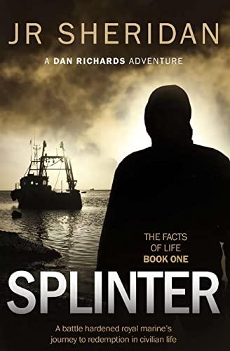 Splinter By J R Sheridan