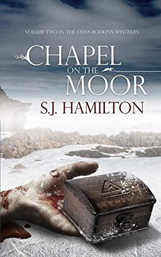 Chapel on the Moor By S J Hamilton