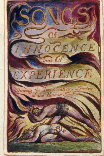 Songs of Innocence and of Experience By William Blake