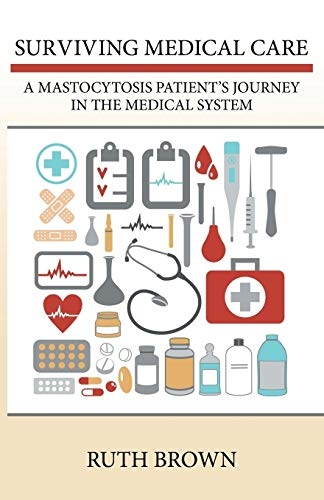 Surviving Medical Care By Ruth Brown