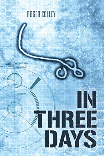 In Three Days By Roger Colley