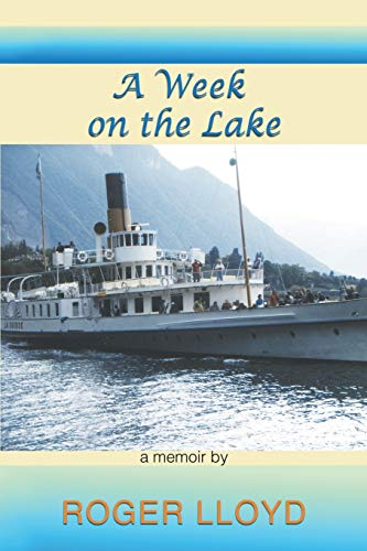 A Week on the Lake By Roger Lloyd