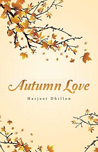 Autumn Love By Harjeet Dhillon