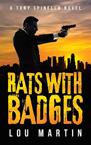 Rats with Badges By Lou Martin