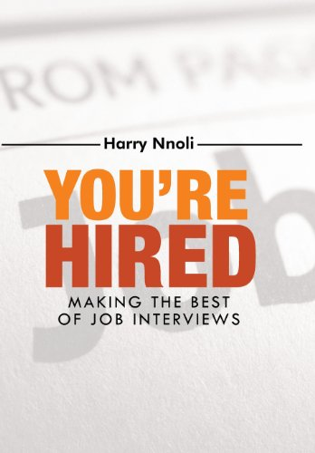 You're Hired By Harry Nnoli