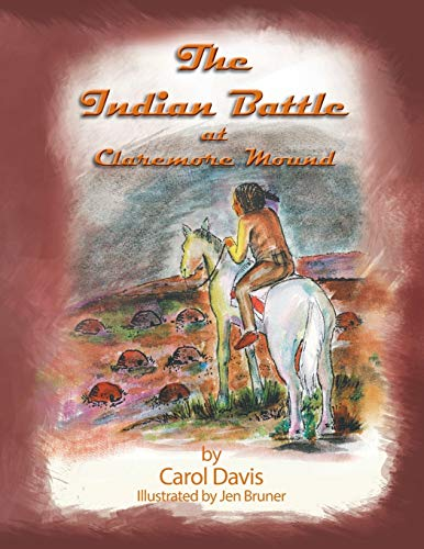 The Indian Battle By Carol Davis