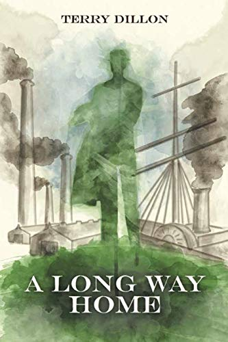 A Long Way Home By Terence Dillon