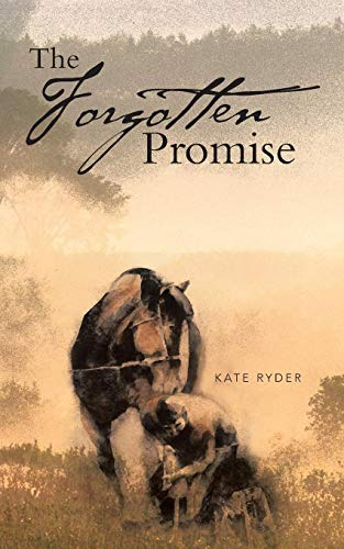 The Forgotten Promise By Kate Ryder