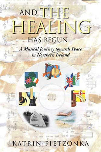And the Healing Has Begun... By Katrin Pietzonka