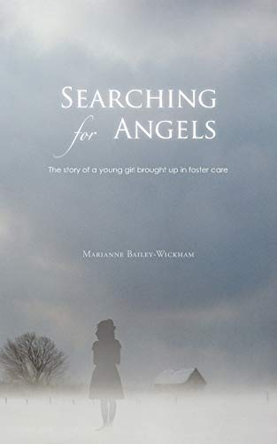 Searching for Angels By Marianne Bailey-Wickham