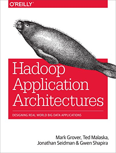 Hadoop Application Architectures By Mark Grover