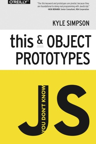 You Don't Know JS - This & Object Prototypes By Kyle Simpson