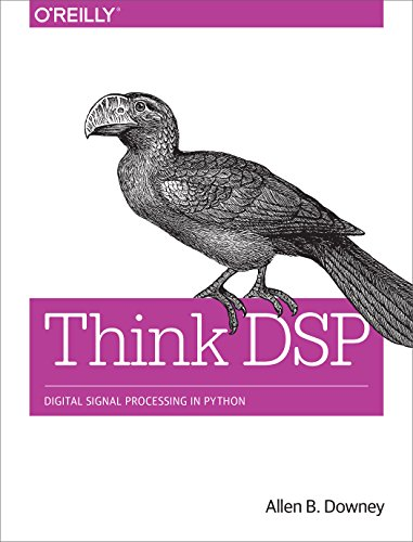 Think DSP By Allen B. Downey