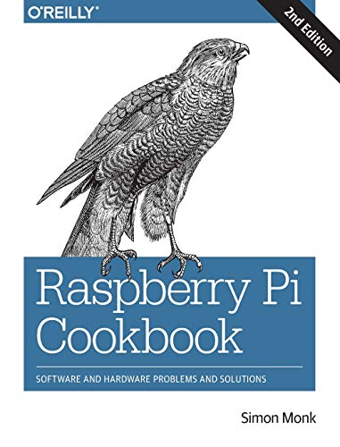 Raspberry Pi Cookbook 2e By Simon Monk