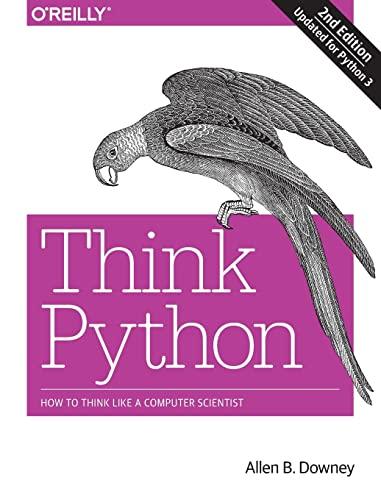 Think Python, 2e By Allen B Downey