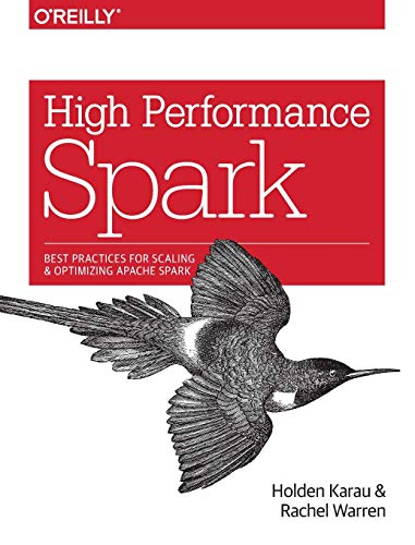 High Performance Spark By Holden Karau