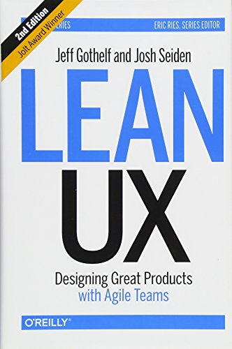 Lean UX, 2e By Jeff Gothelf