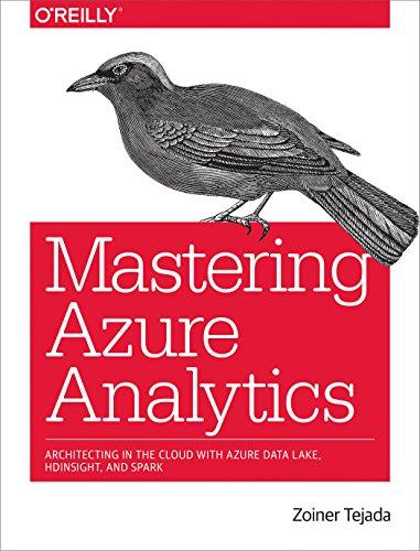 Mastering Azure Analytics By Zoiner Tejada