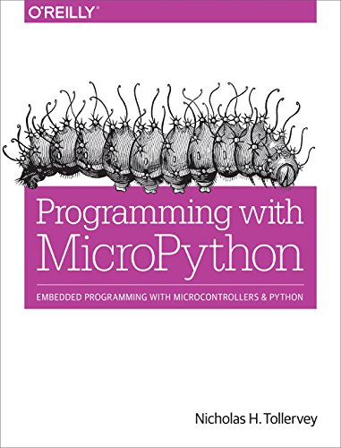 Programming with MicroPython By Nicholas H. Tollervey