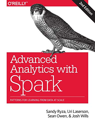Advanced Analytics with Spark, 2e By Uri Laserson