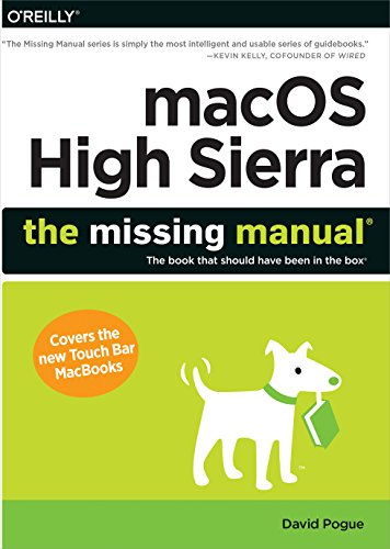macOS High Sierra: The Missing Manual By David Pogue (The New York Times)