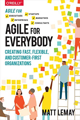 Agile for Everybody By Matt LeMay