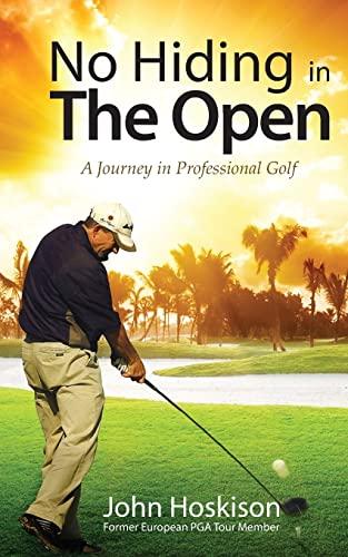 No Hiding in the Open By John Hoskison