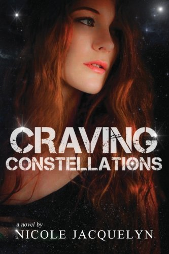 Craving Constellations By Nicole Jacquelyn
