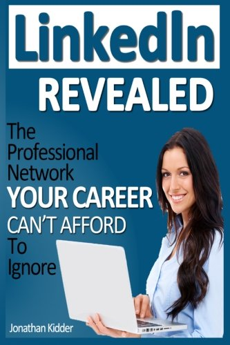 Good Job Patrick: LinkedIn Revealed: The Professional Network Your Career