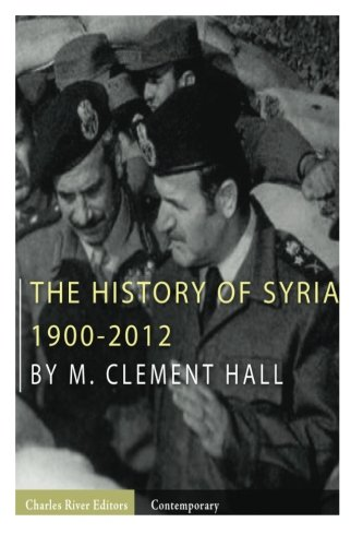 The History of Syria By Charles River Editors