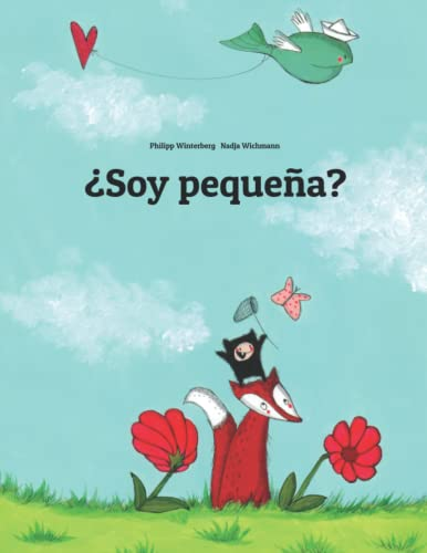 ?Soy pequena? By Nadja Wichmann