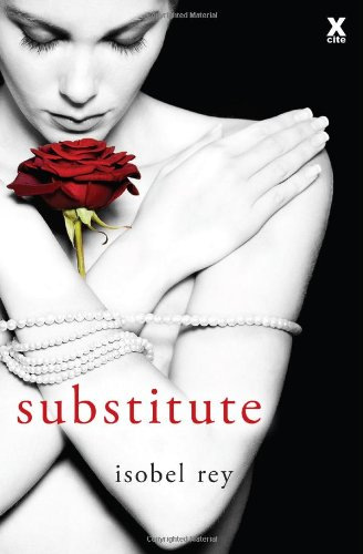 Substitute By Isobel Rey