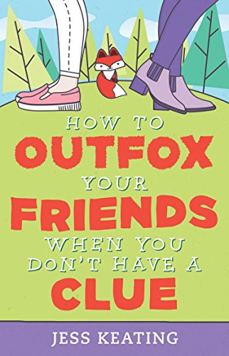 How to Outfox Your Friends When You Don't Have a Clue By Jess Keating