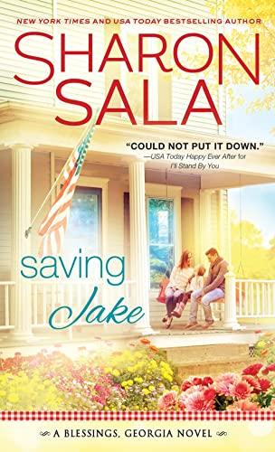 Saving Jake By Sharon Sala