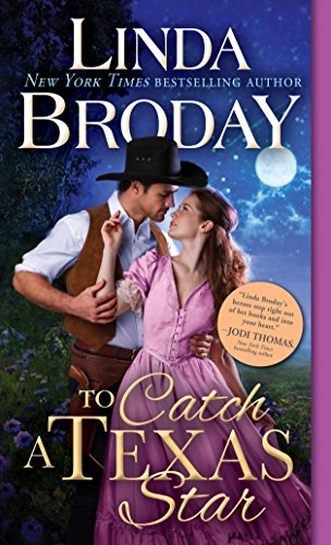 To Catch a Texas Star By Linda Broday