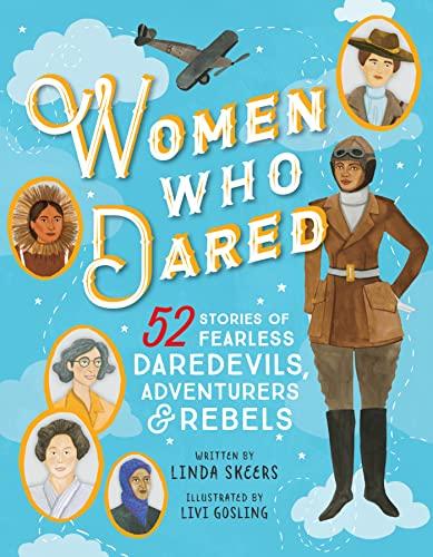 Women Who Dared von Linda Skeers