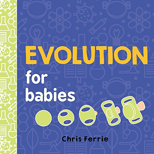 Evolution for Babies By Chris Ferrie