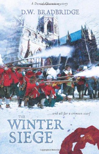 The Winter Siege By D. W. Bradbridge