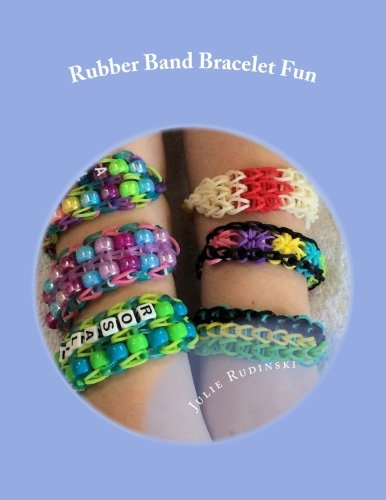Rubber Band Bracelet Fun By Julie Rudinski