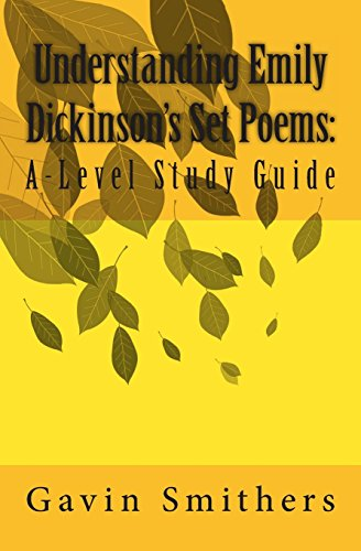 Understanding Emily Dickinson's Set Poems By Gill Chilton
