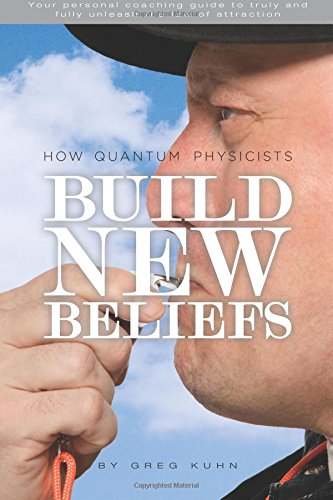 How Quantum Physicists Build New Beliefs By Greg Kuhn