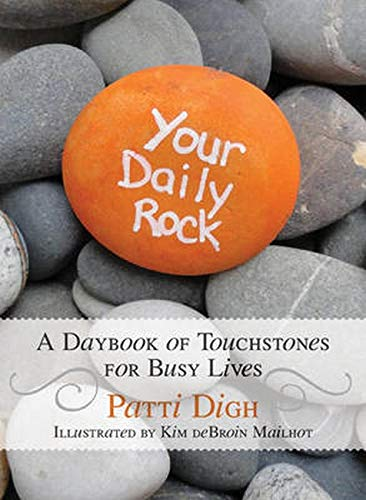 Your Daily Rock By Patti Digh