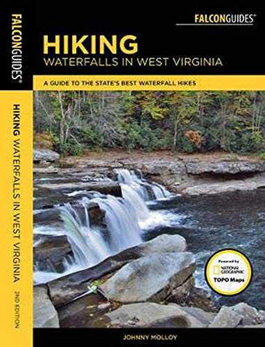 Hiking Waterfalls in West Virginia By Johnny Molloy