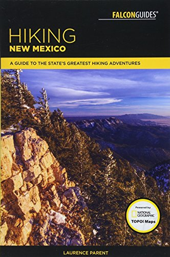 Hiking New Mexico By Laurence Parent