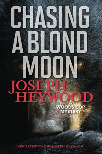 Chasing a Blond Moon By Joseph Heywood